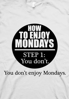 ★★★ My official Mondays t-shirt ★★★ @Romeotees