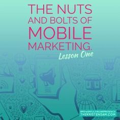 Welcome to the first lesson in the nuts and bolts of mobile marketing mini-course. Over the next few days, I plan to go over several key points that will include easy techniques to help you up the ante of your mobile marketing campaigns.