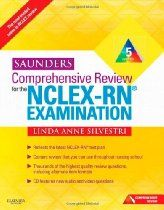 Saunders Comprehensive Review for the NCLEX-RN® Examination, 5e (Saunders Comprehensive Review for Nclex-Rn)  By Linda Anne Silvestri