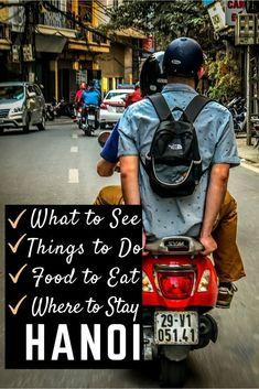 1 City, 9 Ways- Things to do in Hanoi, Vietnam for Every Kind of Traveler #vietnamtravel