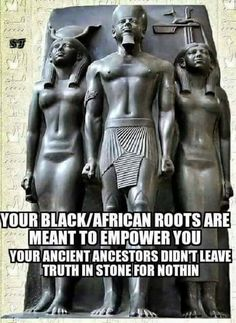 Our African spirituality is cast in stone. Not fables and myth, that create fear in man's heart. African Culture, African American History, British History, History Books, World History, Kings & Queens, Pseudo Science, By Any Means Necessary, Black History Facts