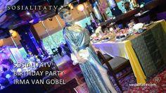 Irma Van Gobel Birthday Party on SOSIALITATV