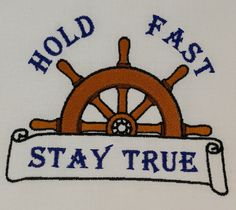 Digital Embroidery Design Hold Fast Stay by EmbroideryDesignsBRN Hold Fast, Hold On, Stay True, Embroidery Designs, Nautical, Kids Rugs, Stitch, Sewing, Digital