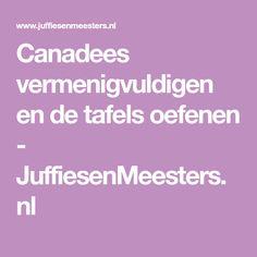 Canadees vermenigvuldigen en de tafels oefenen - JuffiesenMeesters.nl