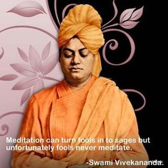 "trends more: SWAMI VIVEKANANDA'S QUOTES ON "" THE ART OF MEDITATION"""