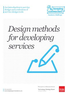 An introduction to service design and a selection of service design tools; Design Counsil UK