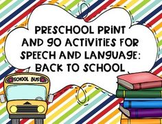 NO PREP Preschool Print and Go Activities targeting EIGHT speech and language skills for back to school!