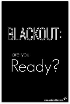 Blackout: are you Re