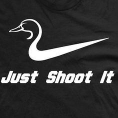 Just Shoot It Duck Hunter tee