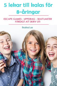5 barnkalaslekar för 8 år. Escape games, uppdrag, skattjakter. Så ordnar du roligaste 8-årskalaset!  #barnkalas #barnkalaslekar #8år #lekar #firafest #grapevine