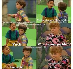 Full house- LOVE this show!!!!!!!