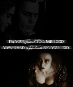 ✄ 'If only you knew, Mr.Todd.'~Mrs.Lovett - Sweeney Todd