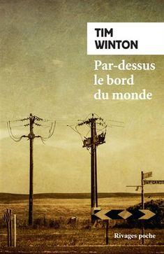 Par-dessus le bord du monde N. éd. - TIM WINTON #livre #book #litterature