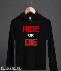 Ride or Die #SKREENED