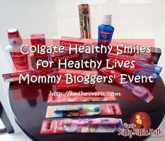 Colgate Healthy Smiles for Healthy Lives Mommy Bloggers Event   Dear Kitty Kittie Kath- Beauty, Fashion, Lifestyle, and Mommy Blog
