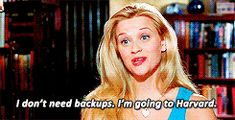 When she came up with this foolproof backup plan. | 24 Of Elle Woods' Most Iconic Lines Of All Time