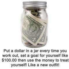 Work out jar - do it.  ... My sister-in-law and I both did this.  Nice to see the $'s add up!
