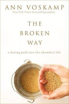 In The Broken Way—the much anticipated sequel to One Thousand Gifts—bestselling author Ann Voskamp presents the gospel in a fresh way for desperate Christians in need of a renewed revelation of the grace of God. No matter how broken or sin-sick you are.