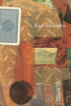 Kurt Schwitters Text by Mel Gooding 2013