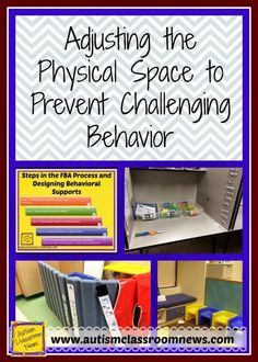 3 Ways to Adjust the Physical Space to Prevent Challenging Behavior - Autism Classroom Resources