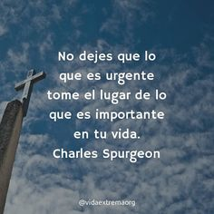 Charles Spurgeon Frases, Death Quotes, In Christ Alone, Inspirational Signs, Positive Messages, God Loves Me, Spanish Quotes, Dear God, God Is Good
