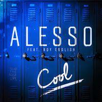 """RADIO   CORAZÓN  MUSICAL  TV: ALESSO FEAT ROY ENGLISH PRESENTA NUEVO SG """"COOL"""""""