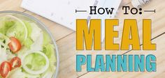 How To: Meal Planning | Dr. Steven Fass