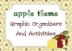 Apple Theme Activities and Graphic Organizers - Apple or Fall Unit  from Garden Song Kids on TeachersNotebook.com -  - Apple theme or fall unit resources including math, science and language arts with activity examples/suggestions.
