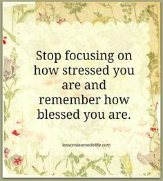 Stop Focusing On How Stressed You Are And Remember How Blessed You Are Focus On Yourself, Motivate Yourself, Be Yourself Quotes, Sign Quotes, Growth Quotes, Prayer Quotes, Bible Quotes, Motivational Quotes, Blog Writing