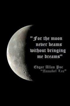 Edgar Allan Poe, Moon beams N Dreams Edgar Allan Poe, Edgar Allen Poe Quotes, Poetry Quotes, Words Quotes, Sayings, Art Quotes, Moon Quotes, Luna Moon, Moon Magic