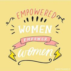 #women #inspiration #yeswecan