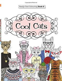 Really COOL Colouring Book 2 Cool Cats Books Volume