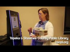 Nice introduction for how to use the new self-check kiosks at Topeka-Shawnee County Library. Well done, Marie! Library Themes, County Library, Shawnee, Kiosk, Self, Public, Nice, Check, Nice France