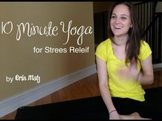 10 minute yoga for stress relief: Releases tension in the hips, lower back, and neck. Slows down the heart rate. Increases endorphins. Improves sleep