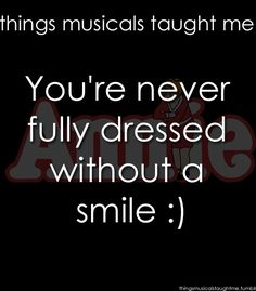 Annie ~ Things Musicals Taught Me, ~ ☮ Broadway Musical Quotes 🎭 ☮ Broadway Quotes, Theatre Quotes, Theatre Nerds, Music Theater, Great Quotes, Quotes To Live By, Inspirational Quotes, Hamilton, Things To Ask Siri