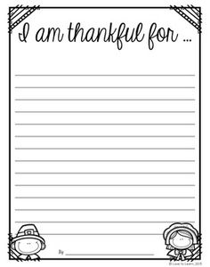 I am thankful for…Free Thanksgiving writing paper.