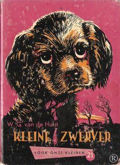 Kleine Zwerver, geschreven door W.G. van de Hulst. Uitgegeven door Callenbach - Nijkerk Vintage Children's Books, Vintage Toys, When I Grow Up, Good Old, My Little Pony, Childhood Memories, Childrens Books, Growing Up, Youth