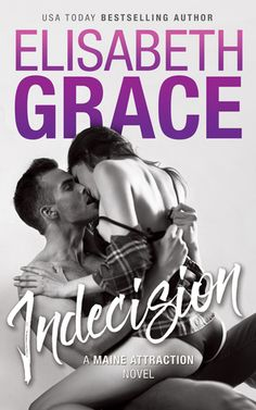 Nadine's Obsessed with Books: (Sale Blitz, Excerpt, & Giveaway) Indecision by Elisabeth Grace