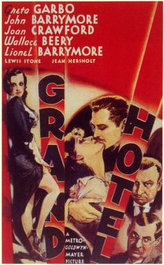 Directed by Edmund Goulding. With Greta Garbo, John Barrymore, Joan Crawford, Wallace Beery. A group of very different individuals staying at a luxurious hotel in Berlin deal with each of their respective dramas. Old Movie Posters, Classic Movie Posters, Cinema Posters, Classic Movies, Vintage Posters, Retro Posters, Old Movies, Vintage Movies, Lewis Stone
