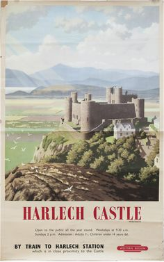 An poster sized print, approx mm) (other products available) - British Railways (WR) poster. Artwork by Ronald Lampitt. <br> - Image supplied by National Railway Museum - poster sized print mm) made in the UK Posters Uk, Train Posters, Railway Posters, Retro Posters, Poster Vintage, Vintage Travel Posters, Welsh Castles, British Travel, Travel Ad