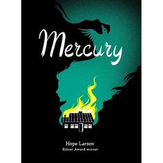Mercury. By Hope Larson. 2010. Atheneum, $19.99 (9781416935858). Gr. 9–12. Eisner-winning Larson is establishing an oeuvre of thoughtful, girl-centric coming-of-age graphic novels. Here, two older teens are at the heart of these intertwining tales of first love, but graphic-novel readers, regardless of age, will be drawn to Larson's graceful story, universal themes of self-discovery, and expressive art. -Booklist