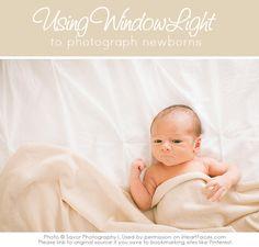 Newborn Photography Lighting Tips - How to Use Window Light for Newborn Photos.