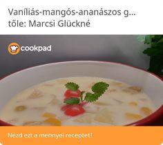 Vaníliás-mangós-ananászos gyümölcsleves