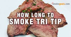 What Is Tri-Tip? Tri Tip, also called Santa Maria steak. Tri-tip is an alternative to brisket when done right. How long to smoke tri tip? It cooks far faster than brisket. Tri Tip Steak Recipes, Traeger Recipes, Beef Recipes, Tri Tip Grill, How To Grill Steak, Bbq Grill, Barbecue, Grilling Tips, Recipes