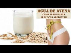 Baja Hasta 1 Kilo Diario con el Agua de Avena y la Dieta de la Avena!! - YouTube