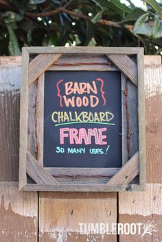 Barn wood Chalkboard Frame