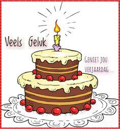 Veels geluk, geniet jou verjaarsdag.