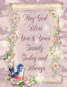 I pray you have had a nice day and I wish you a warm and cozy night with your loved ones!  God Bless you and keep you!