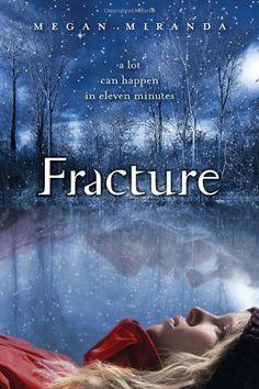 Fracture: Megan Miranda