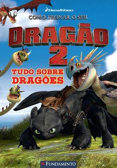 Como treinar o seu dragão - Tudo sobre dragões http://editorafundamento.com.br/index.php/como-treinar-o-seu-dragao-tudo-sobre-dragoes.html